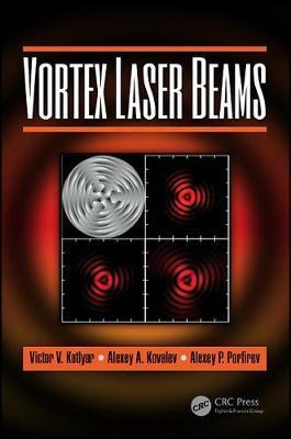 Vortex Laser Beams by Victor V. Kotlyar