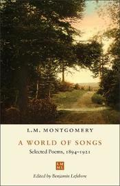A World of Songs by L.M.Montgomery