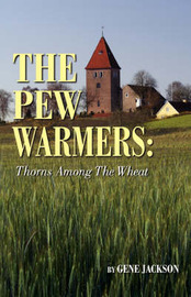 The Pew Warmers by Gene Jackson