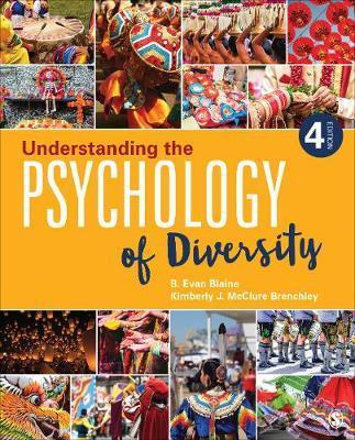 Understanding the Psychology of Diversity by Bruce E. Blaine