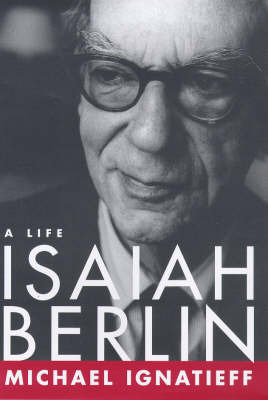 Isaiah Berlin: A Life by Michael Ignatieff image