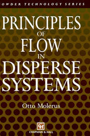 Principles of Flow in Disperse Systems by O. Molerus