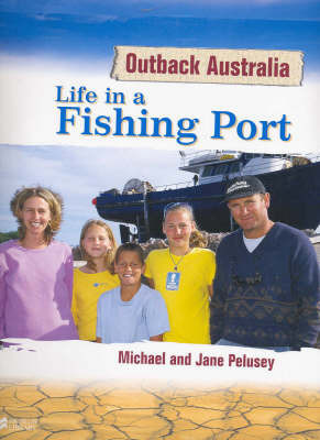 Life in a Fishing Port by Michael Pelusey