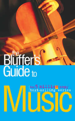 The Bluffer's Guide to Music by Peter Gammond image