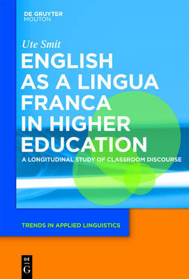 English as a Lingua Franca in Higher Education by Ute Smit image
