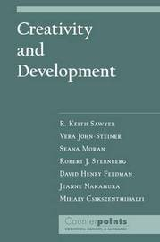 Creativity and Development by R.Keith Sawyer