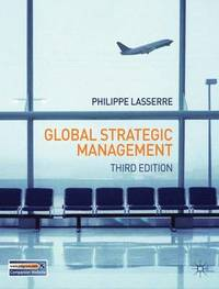 Global Strategic Management by P. Lasserre