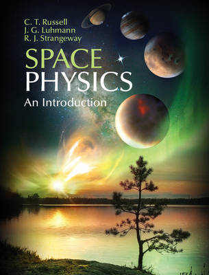 Space Physics by C.T. Russell