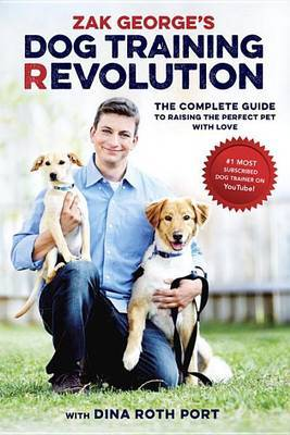 Zak George's Dog Training Revolution by Zak George image