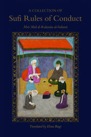 A Collection of Sufi Rules of Conduct by Abu 'Abd Al-Rahman Sulami image