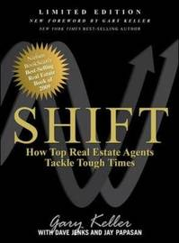 SHIFT: How Top Real Estate Agents Tackle Tough Times by Gary Keller image