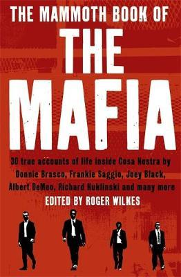 The Mammoth Book of the Mafia by Nigel Cawthorne image