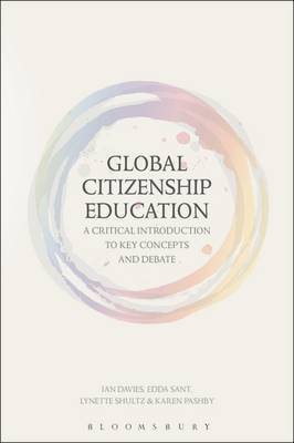 Global Citizenship Education: A Critical Introduction to Key Concepts and Debates by Ian Davies image