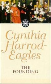 The Founding by Cynthia Harrod-Eagles image