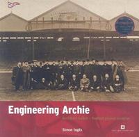 Engineering Archie by Simon Inglis image