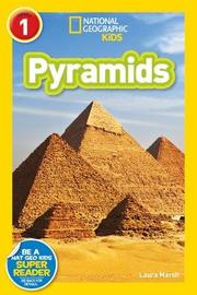 National Geographic Kids Readers: Pyramids by Laura Marsh