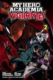 My Hero Academia: Vigilantes, Vol. 2 by Hideyuki Furuhashi