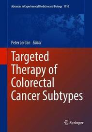 Targeted Therapy of Colorectal Cancer Subtypes