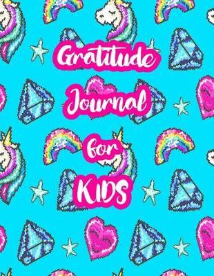 Gratitude Journal for Kids by Aubrie Best