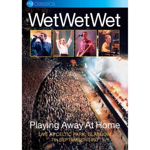Wet Wet Wet - Playing Away At Home on DVD image