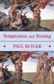 Temptation and Testing by Paul Butler image