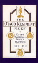 Official History of the Otago Regiment in the Great War 1914-1918 by A.E. Byrne image