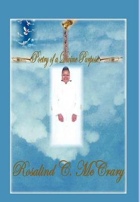 Poetry Of A Divine Purpose by Rosalind C. McCrary image