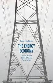 The Energy Economy by David J Robinson