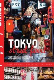 Tokyo Street Food by Tom Vandenberghe