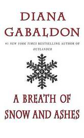 A Breath of Snow and Ashes (Outlander #6) (US Ed.) by Diana Gabaldon
