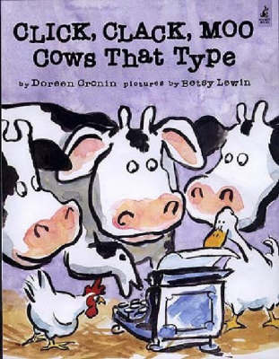 Click, Clack, Moo - Cows That Type by Doreen Cronin image
