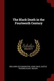 The Black Death in the Fourteenth Century by Benjamin Guy Babington image