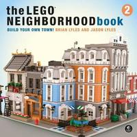 The Lego Neighborhood Book 2 by Brian Lyles