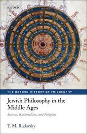 Jewish Philosophy in the Middle Ages by T.M. Rudavsky