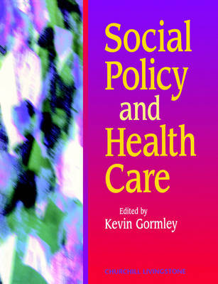 Social Policy and Health Care by Kevin Gormley image