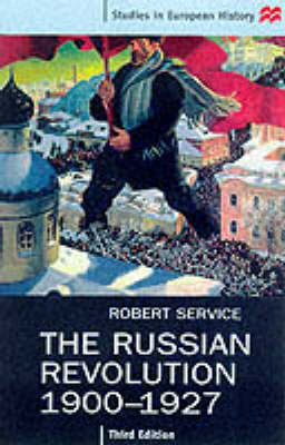 The Russian Revolution, 1900-27 by Robert Service image