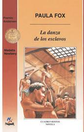 La Danza de Los Esclavos (the Slave Dancer) by Paula Fox image