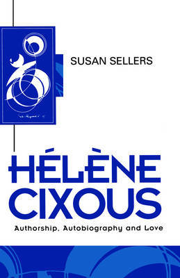 Helene Cixous by Susan Sellers image