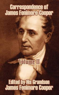 Correspondence of James Fenimore-Cooper (Volume II)