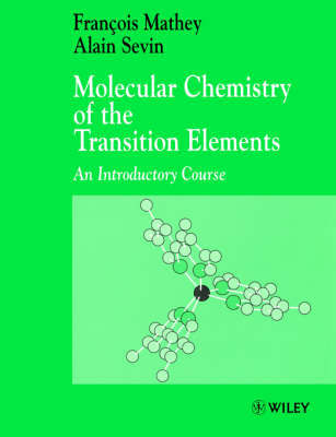 Molecular Chemistry of the Transition Elements by Francois Mathey image