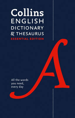 English Dictionary and Thesaurus Essential by Collins Dictionaries