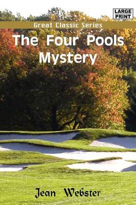 The Four Pools Mystery by Jean Webster image