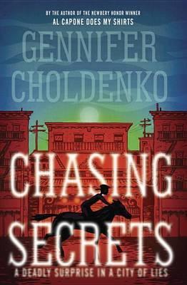 Chasing Secrets by Gennifer Choldenko