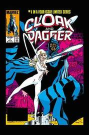 Cloak And Dagger: Shadows And Light by Bill Mantlo