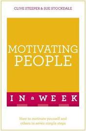Motivating People In A Week by Sue Stockdale