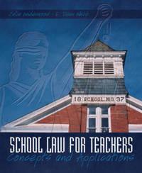 School Law for the Teachers by J.W. Webb