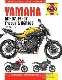 Yamaha MT-07 (Fz-07), Tracer & XSR700 Service and Repair Manual by Matthew Coombes image