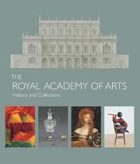 The Royal Academy of Arts by Robin Simon