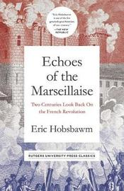Echoes of the Marseillaise by Eric Hobsbawm image