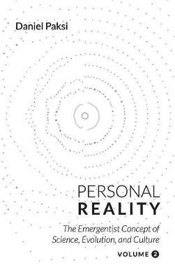 Personal Reality, Volume 2 by Daniel Paksi